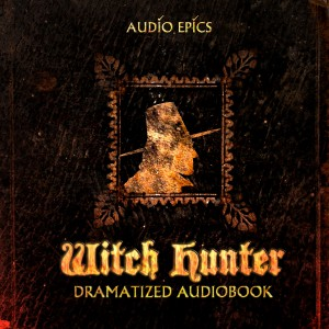 Witch Hunter Dramatized Audiobook CD cover